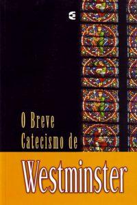 o breve catecismo de westminster_g